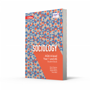 Collins AQA A-level Sociology, 4th edition